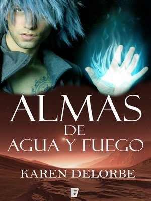 cover image of Almas de agua y fuego