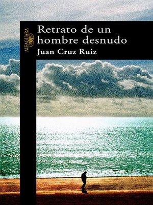 cover image of Retrato de un hombre desnudo