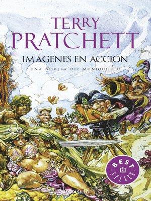 cover image of Imágenes en Acción (Mundodisco 10)