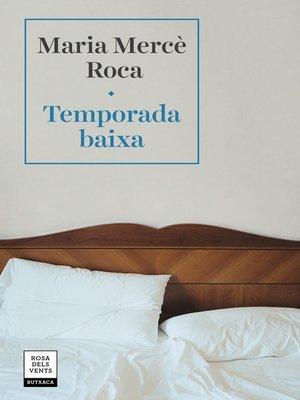 cover image of Temporada baixa