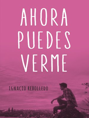 cover image of Ahora puedes verme