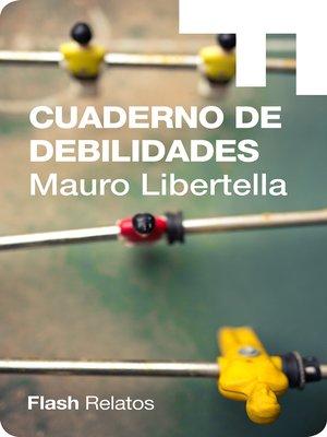 cover image of Cuaderno de debilidades
