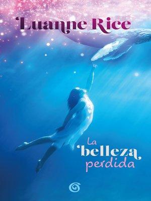 cover image of La belleza perdida