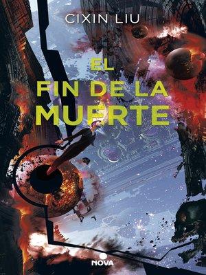 cover image of El fin de la muerte