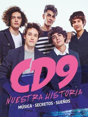cover image of CD9. Nuestra historia