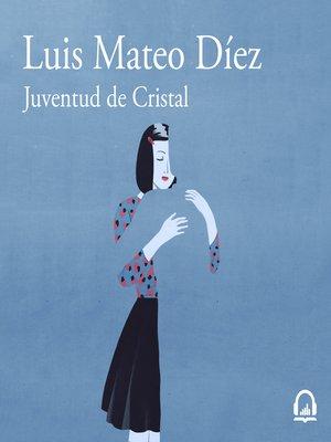 cover image of Juventud de cristal