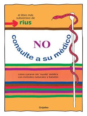 cover image of No consulte a su médico
