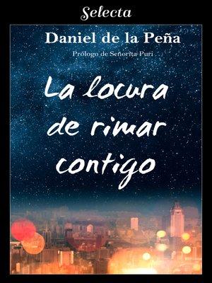 cover image of La locura de rimar contigo