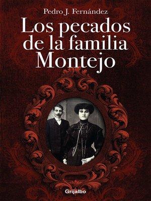 cover image of Los pecados de la familia Montejo