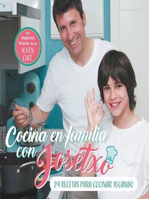 cover image of Cocina en familia con Josetxo