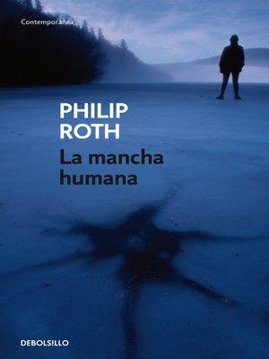 cover image of La mancha humana