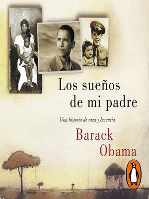 cover image of Los sueños de mi padre