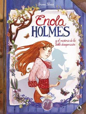 cover image of Enola Holmes y el misterio de la doble desaparición