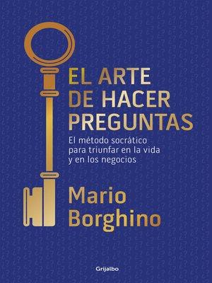 cover image of El arte de hacer preguntas