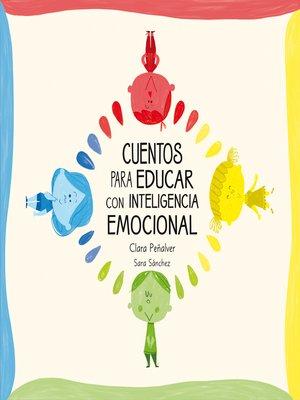 cover image of Cuentos para educar con inteligencia emocional