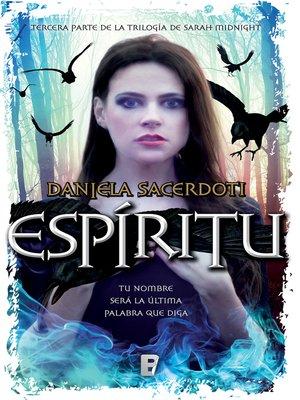 cover image of Espíritu (Trilogía Sara Midnight 3)