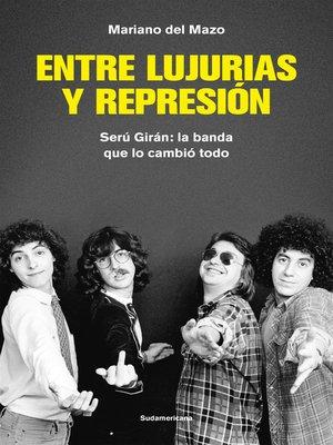 cover image of Entre lujurias y represión