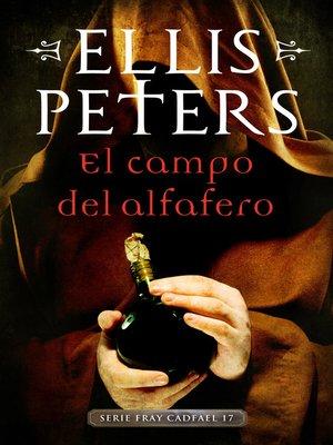 cover image of El campo del alfarero (Fray Cadfael 17)