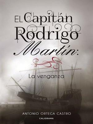 cover image of El Capitán Rodrigo Martín