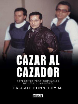 cover image of Cazar al cazador
