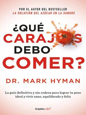 cover image of ¿Qué carajos debo comer?