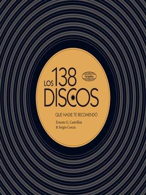 cover image of Los 138 discos que nadie te recomendó