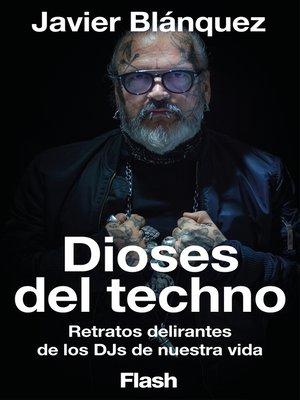 cover image of Dioses del Techno