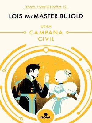cover image of Una campaña civil