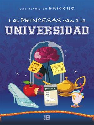 cover image of Las princesas van a la universidad
