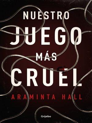 cover image of Nuestro juego más cruel