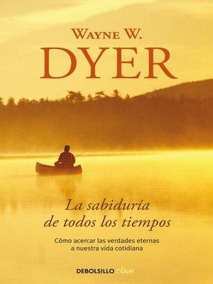cover image of La sabiduría de todos los tiempos