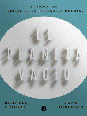 cover image of El planeta vacío