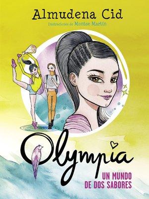 cover image of Un mundo de dos sabores (Serie Olympia 3)