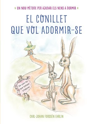 cover image of El conillet que vol adormir-se