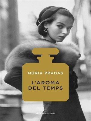 cover image of L'aroma del temps