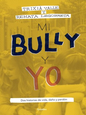 cover image of Mi bully y yo