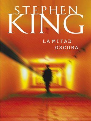 cover image of La mitad oscura