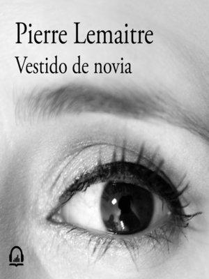 cover image of Vestido de novia