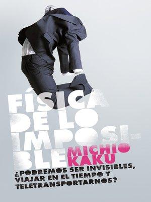 cover image of Física de lo imposible