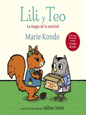cover image of Lili y Teo. La magia de la amistad