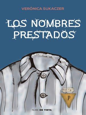 cover image of Los nombres prestados