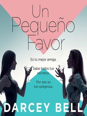cover image of Un pequeño favor
