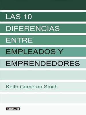 cover image of Las 10 diferencias entre empleados y emprendedores