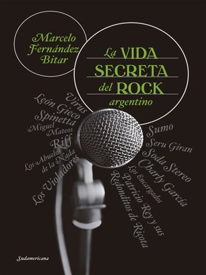 cover image of La vida secreta del rock argentino