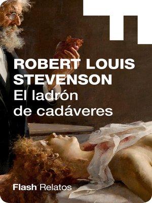 cover image of El ladrón de cadáveres (Flash Relatos)