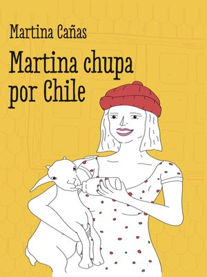 cover image of Martina chupa por Chile