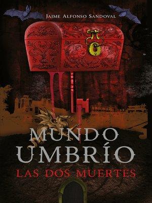 cover image of Las dos muertes