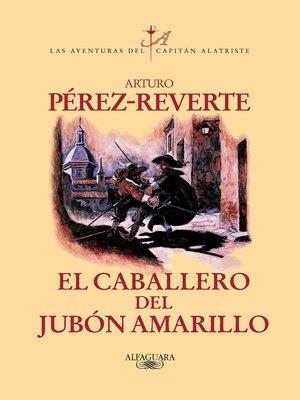 cover image of El caballero del jubón amarillo