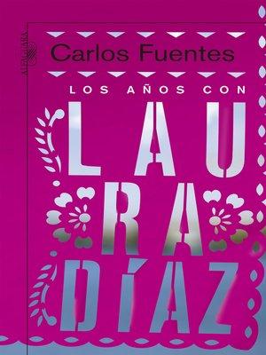 cover image of Los años con Laura Díaz