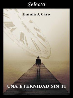cover image of Una eternidad sin ti